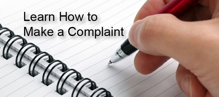 Learn How to Make a Complaint