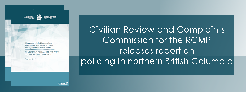 Complaints Commission Releases Report on Policing in Northern British Columbia
