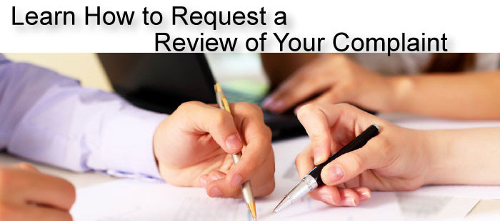 Learn How to Request a Review of Your Complaint